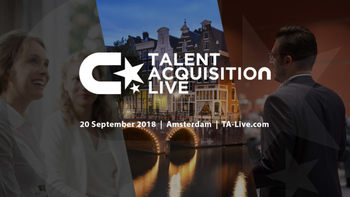 Talent Acquisition Live 2018: Het nieuwe Europese event over recruitmentinnovatie