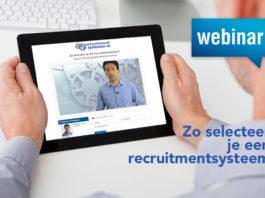 Lunchwebinar 16 juli: Zo selecteer je een recruitmentsysteem